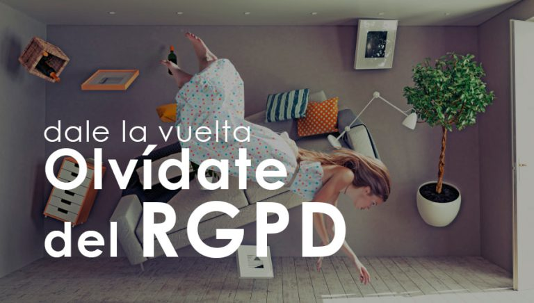 Olvidemos el RGPD